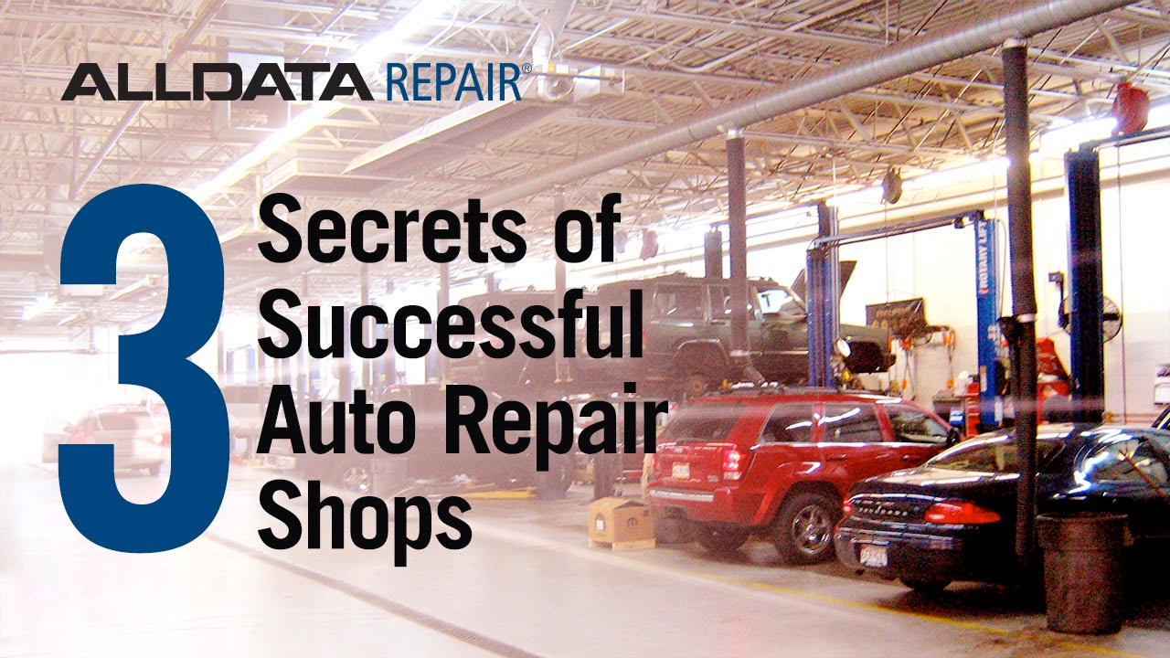 3 SECRETS OF SUCCESSFUL AUTO REPAIR SHOPS
